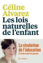 Conseil de lecture : thème Enfance et Enseignement . Céline Alvarez